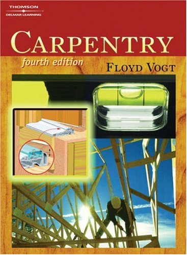 Carpentry  4th 2006 (Revised) edition cover