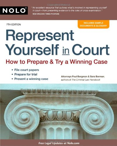 Represent Yourself in Court How to Prepare and Try a Winning Case 7th 2010 (Revised) edition cover