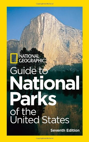 National Geographic Guide to National Parks of the United States, 7th Edition  7th 2012 edition cover