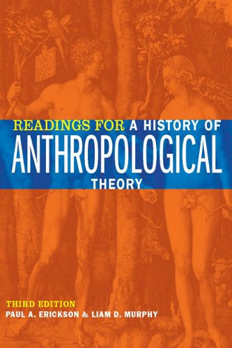 Readings for a History of Anthropological Theory  3rd 2010 (Revised) edition cover