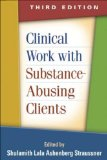 Clinical Work with Substance-Abusing Clients, Third Edition  3rd 2014 (Revised) edition cover