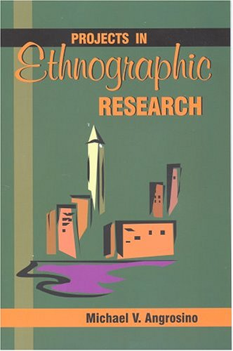 Projects in Ethnographic Research   2005 edition cover