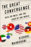 Great Convergence Asia, the West, and the Logic of One World  2014 edition cover