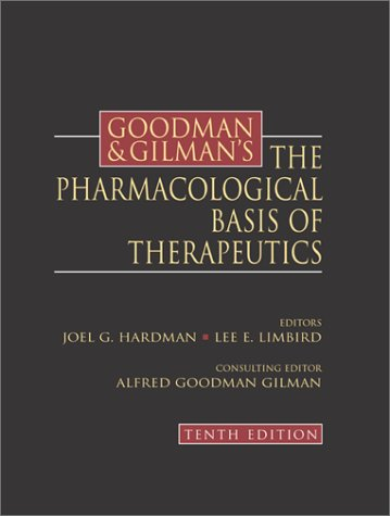 Goodman and Gilman's the Pharmacological Basis of Therapeutics  10th 2002 edition cover