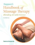 Tappan's Handbook of Massage Therapy Blending Art and Science 6th 2016 edition cover