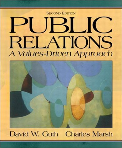 Public Relations A Values-Driven Approach 2nd 2003 9780205359691 Front Cover