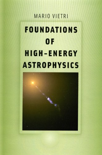 Foundations of High-Energy Astrophysics   2008 9780226855691 Front Cover