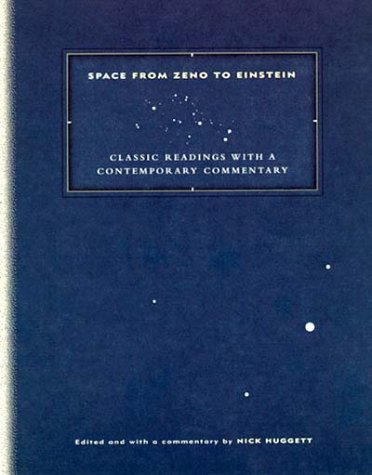 Space from Zeno to Einstein Classic Readings with a Contemporary Commentary  1999 edition cover