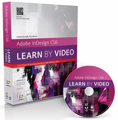 Adobe Indesign CS6 Learn by Video  2013 edition cover