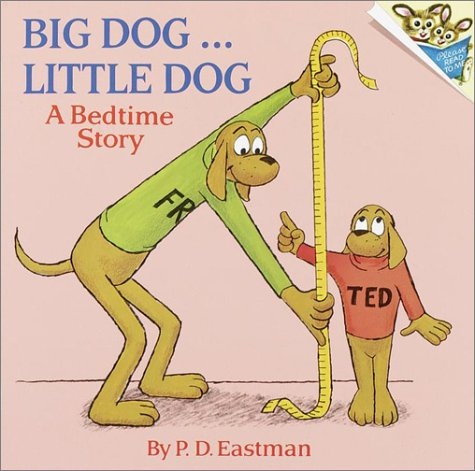 Big Dog ... Little Dog A Bedtime Story N/A edition cover