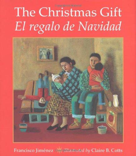Christmas Gift / El Regalo de Navidad   2000 (Teachers Edition, Instructors Manual, etc.) edition cover