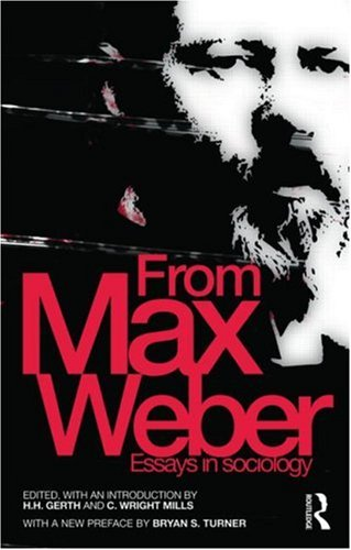 From Max Weber Essays in Sociology  2009 9780415482691 Front Cover