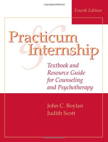 Practicum and Internship Textbook and Resource Guide for Counseling and Psychotherapy 4th 2008 (Revised) edition cover