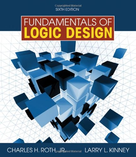 Fundamentals of Logic Design  6th 2010 9780495471691 Front Cover
