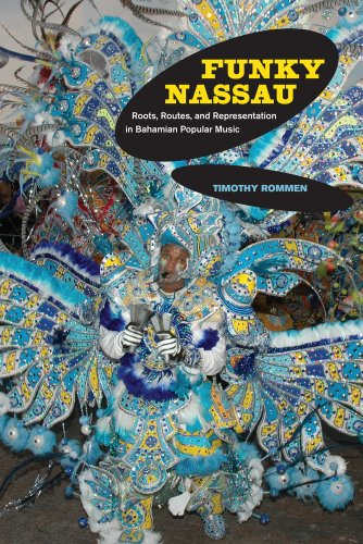Funky Nassau Roots, Routes, and Representation in Bahamian Popular Music  2011 edition cover