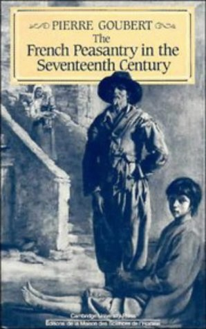French Peasantry in the Seventeenth Century   1986 edition cover