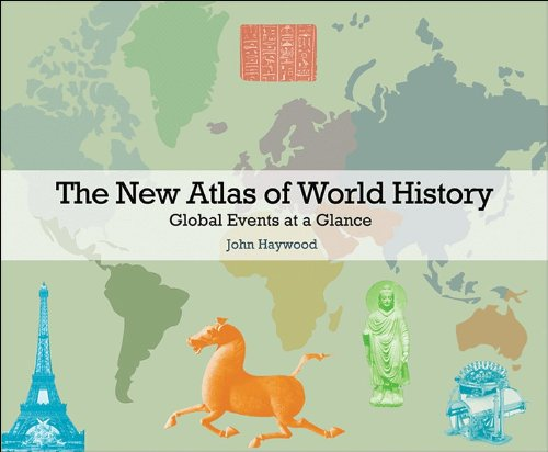 New Atlas of World History Global Events at a Glance  2012 9780691152691 Front Cover