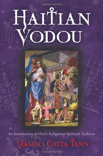 Haitian Vodou An Introduction to Haiti's Indigenous Spiritual Tradition  2012 edition cover