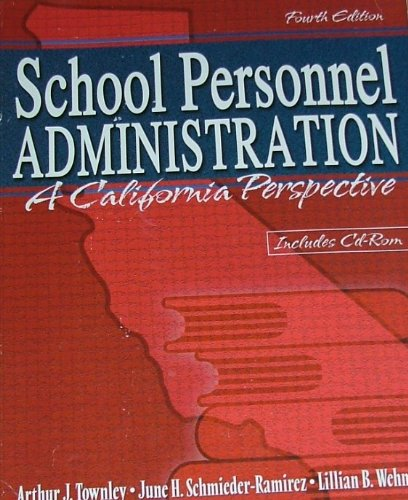 School Personnel Administration A California Perspective 4th 2002 (Revised) 9780757508691 Front Cover