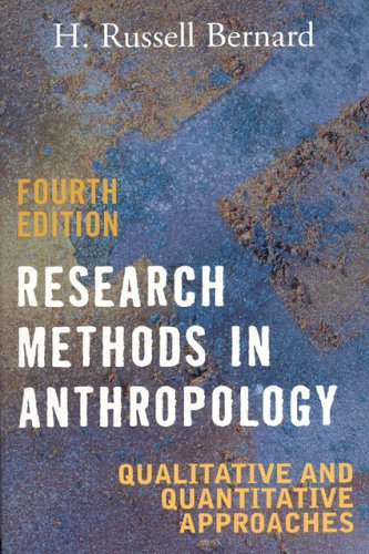 Research Methods in Anthropology Qualitative and Quantitative Approaches 4th 2005 (Revised) edition cover