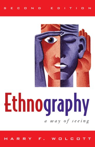 Ethnography A Way of Seeing 2nd 2008 edition cover