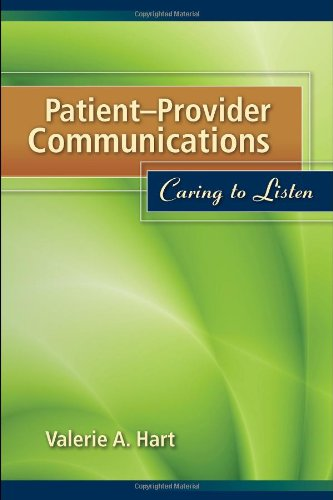 Patient-Provider Communications Caring to Listen  2010 edition cover