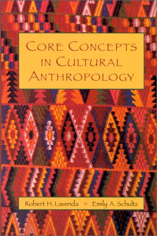Core Concepts in Cultural Anthropology   2000 edition cover