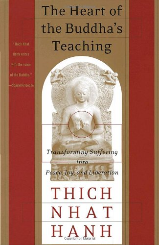 Heart of the Buddha's Teaching   1999 (Reprint) 9780767903691 Front Cover