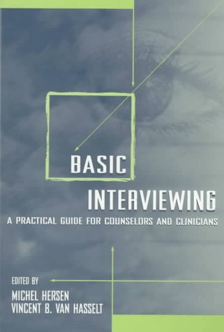 Basic Interviewing A Practical Guide for Counselors and Clinicians  1998 edition cover