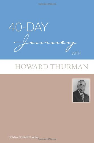 40-Day Journey with Howard Thurman   2009 edition cover