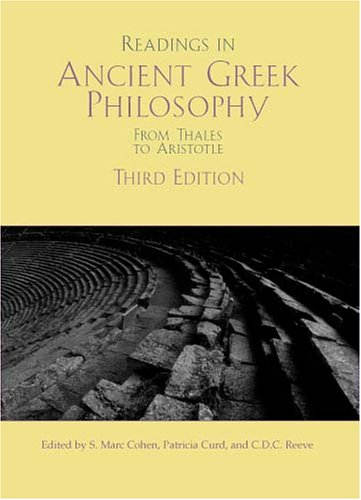 Readings in Ancient Greek Philosophy From Thales to Aristotle 3rd 2005 (Revised) edition cover