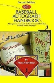 SCD Baseball Autograph Handbook : A Comprehensive Guide to Authentication and Valuation of Hall of Fame Autographs 2nd 9780873411691 Front Cover