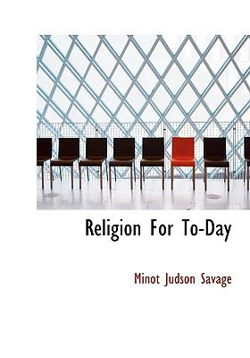 Religion for To-Day N/A 9781115101691 Front Cover