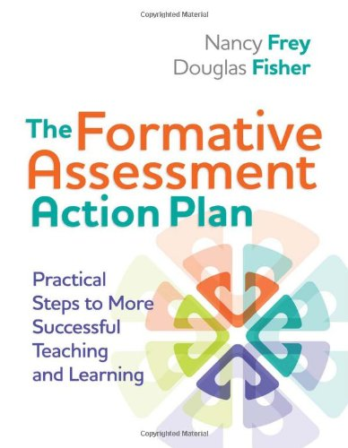 Formative Assessment Action Plan Practical Steps to More Successful Teaching and Learning  2011 edition cover