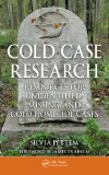 Cold Case Research Resources for Unidentified, Missing, and Cold Homicide Cases  2013 9781439861691 Front Cover
