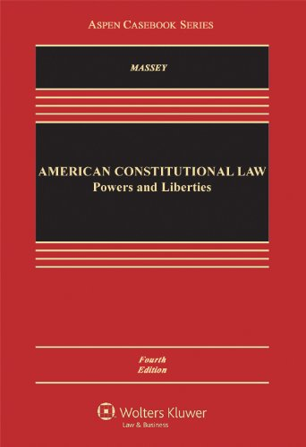 American Constitutional Law Powers and Liberties 4th 2013 (Revised) edition cover