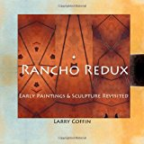 Rancho Redux Early Paintings and Sculpture Revisited N/A 9781489556691 Front Cover