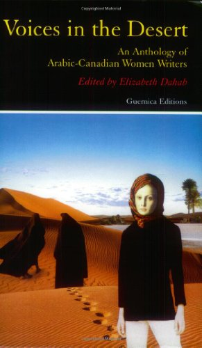 Voices in the Desert An Anthology of Arabic-Canadian Women Writers  2002 edition cover