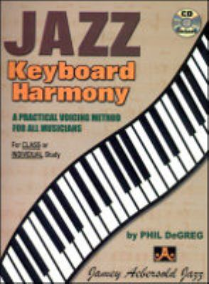 Jazz Keyboard Harmony: Voicing Method for All Musicians  1994 9781562240691 Front Cover