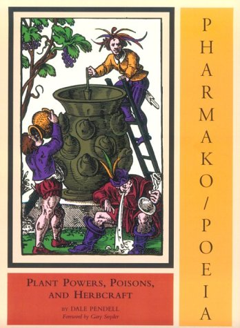 Pharmako/Poeia Plant Powers, Poisons and Herbcraft  2012 edition cover