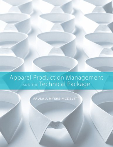 Apparel Production Management and the Technical Package   2010 edition cover