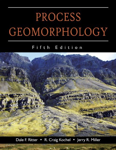 Process Geomorphology  5th 2011 edition cover