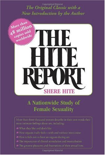 Hite Report A Nationwide Study of Female Sexuality  2004 (Reprint) edition cover