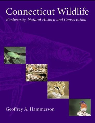 Connecticut Wildlife Biodiversity, Natural History and Conservation  2004 edition cover