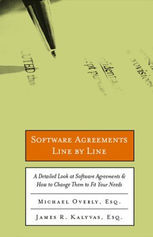 Software Agreements Line by Line : How to Understand and Change Software Licenses and Contracts to Fit Your Needs 1st edition cover