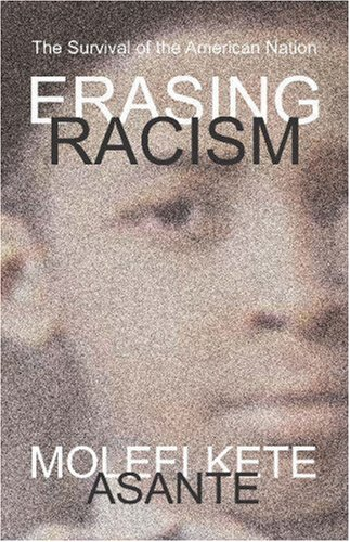 Erasing Racism The Survival of the American Nation  2003 edition cover