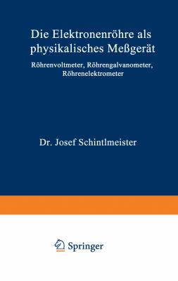 Die Elektronenr�hre Als Physikalisches Me�ger�t  2nd 1943 9783709197691 Front Cover