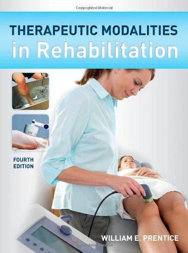 Therapeutic Modalities in Rehabilitation  4th 2011 edition cover