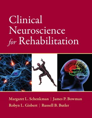 Clinical Neuroscience for Rehabilitation   2013 (Revised) edition cover