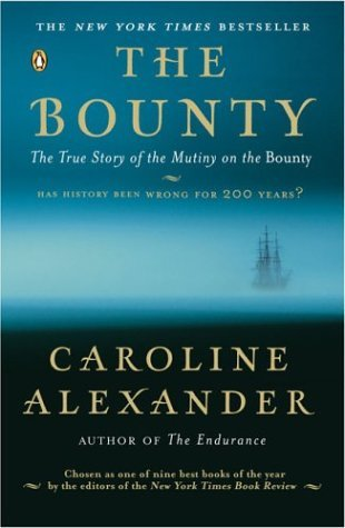 Bounty The True Story of the Mutiny on the Bounty N/A 9780142004692 Front Cover
